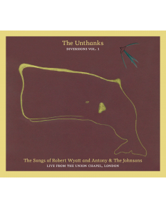 The Songs of Robert Wyatt and Antony & the Johnsons, Live from the Union Chapel (Diversions Vol. 1)